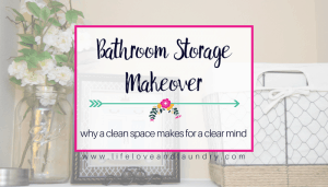 Bathroom Storage Makeover
