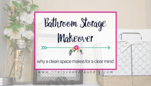 Bathroom Storage Makeover