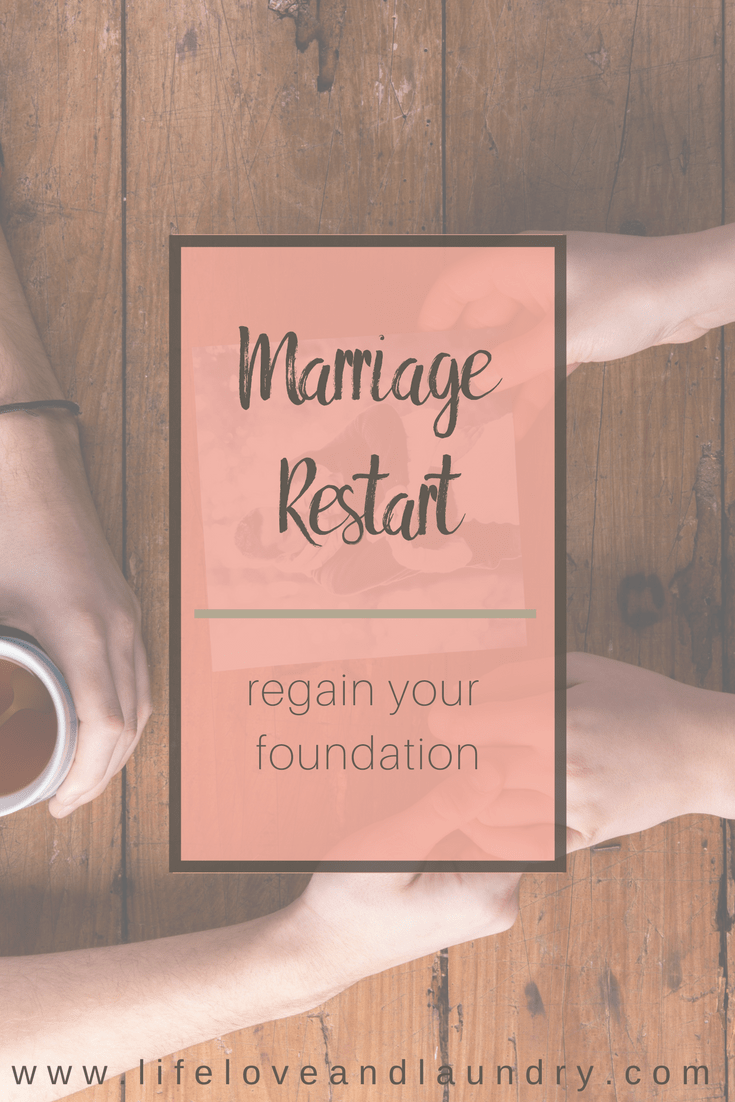 Marriage Restart | rediscover your foundation