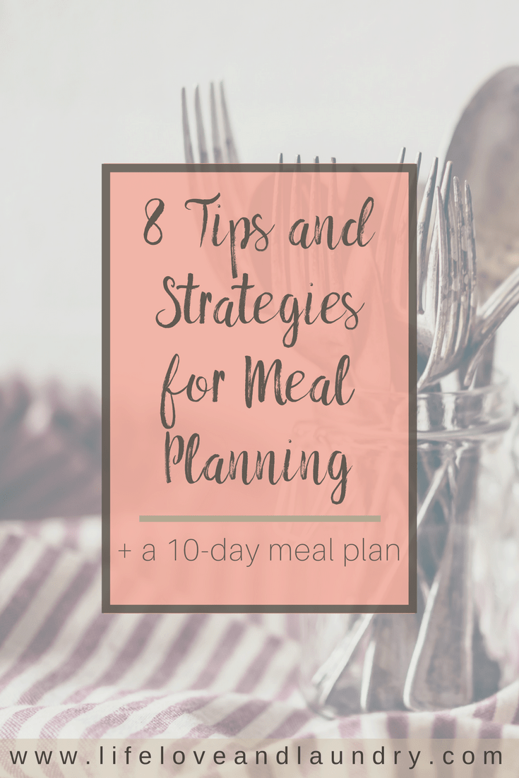 8 Tips and Strategies for Meal Planning