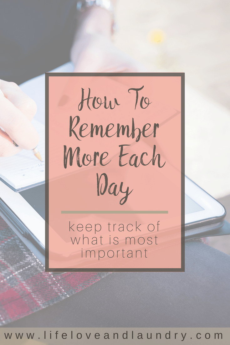 How To Remember More Each Day