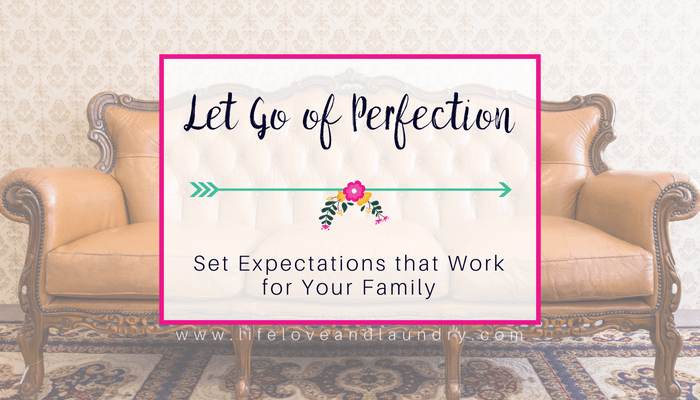 Let Go of Perfection