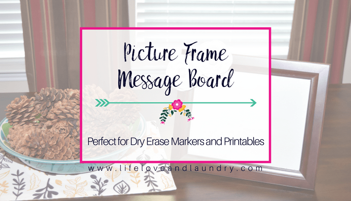 Picture Frame Message Board