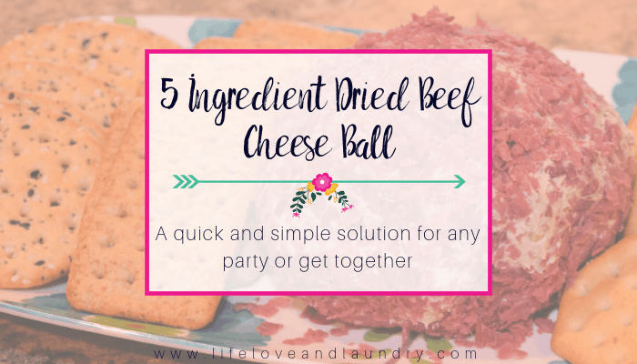 5 Ingredient Dried Beef Cheese Ball Recipe
